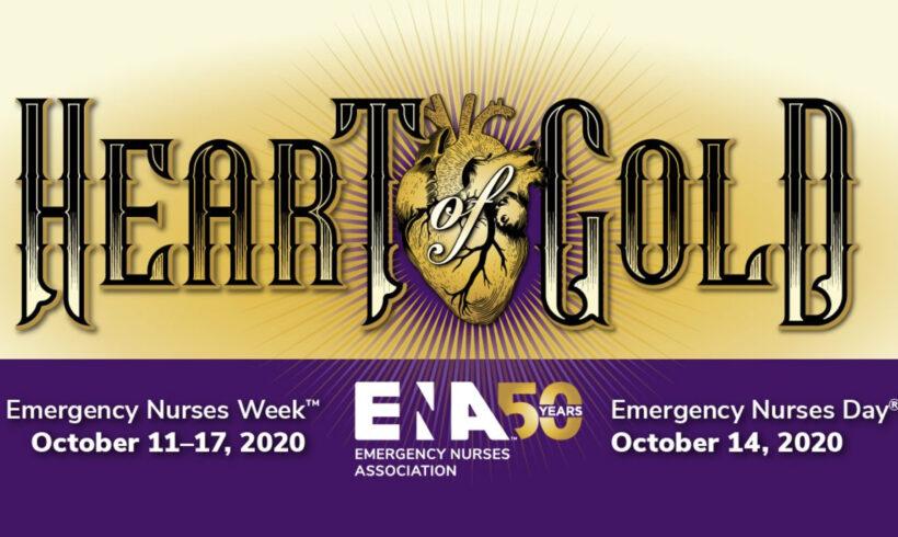 Emergency Nurses Week 2020: Heart of Gold